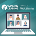 Learn From Women Leaders in Travel & Hospitality at Our Virtual Event
